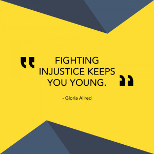 Gloria Allred Injustice Quote