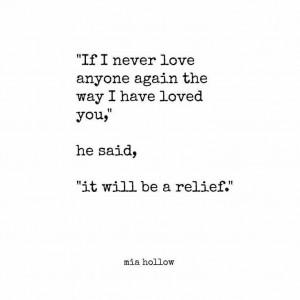 ... Quotes, Leo Love Quotes, Mia Hollow Quotes, Broken Heart Quotes, True