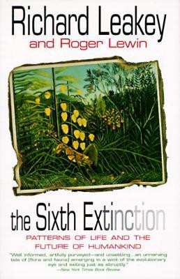 """Start by marking """"The Sixth Extinction: Patterns of Life and the ..."""