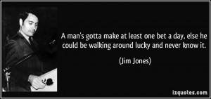 More Jim Jones Quotes