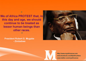 Mugabe Is The ULTIMATE PAN-AFRICANIST and a CHAMPION of black economic ...