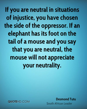 ... that you are neutral, the mouse will not appreciate your neutrality