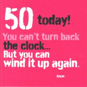 Quote 50th Birthday Card Woman