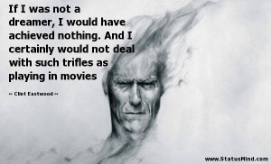 Famous Clint Eastwood Quotes