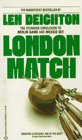 """Start by marking """"London Match (Bernard Samson, #3)"""" as Want to ..."""