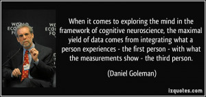When it comes to exploring the mind in the framework of cognitive ...