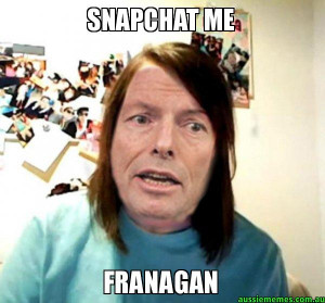 Overly Attached Abbot - SNAPCHAT ME - FRANAGAN