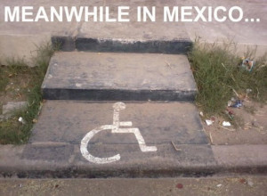 Meanwhile-In-Mexico-Funny-Handicap-Stairs