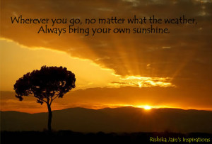 Sunshine Quotes, Life Quotes,Happiness Quotes, Attitude Quotes ...