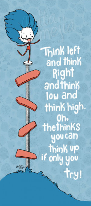 right and think low and think high oh the thinks you can think up if ...