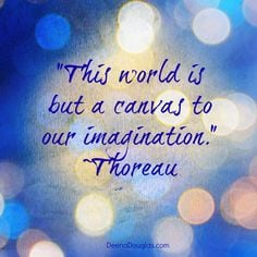 Thoreau Quote More