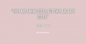 """They are taking steps, but they are baby steps."""""""
