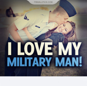 ... military man military love quotes military love quotes military love