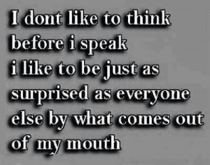Oh, SNAP! Open mouth, insert foot. Choose your words carefully.