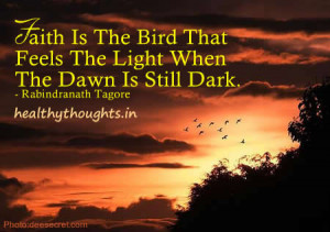 inspirational-quotes-Rabindranath-tagore-faith-bird-dawn-ray-hope