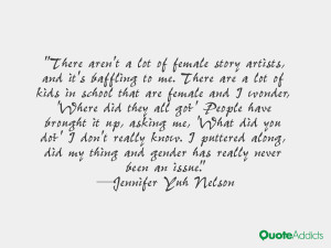 There aren't a lot of female story artists, and it's baffling to me ...