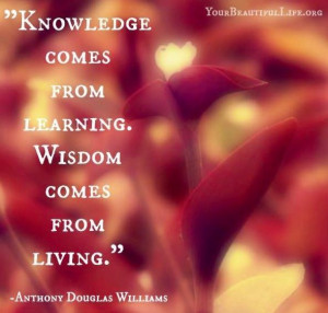 Knowledge and wisdom quote via www.YourBeautifulLife.org