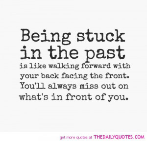 being-stuck-in-the-past-life-quotes-sayings-pictures.jpg