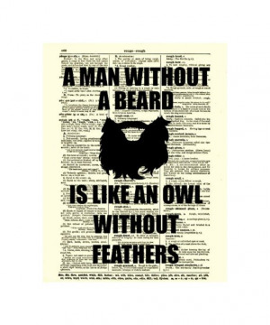 Man Without a Beard Is Like an Owl Without Feathers on an upcycled ...