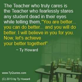Ty Howard Quote on Caring Teacher, Quotes for Teachers