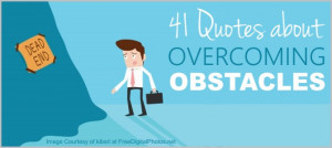 41 Famous Quotes Overcoming Obstacles. Egon Sarv Reviews