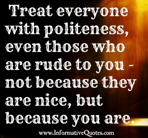 How to treat those who are rude to you?