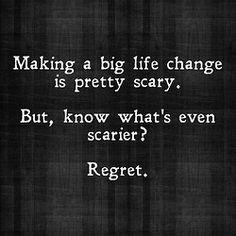 make that change, take a chance NO REGRETS #quote #motivation # ...