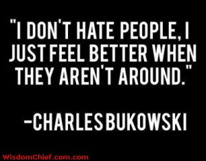 The Famous I Hate People Quote