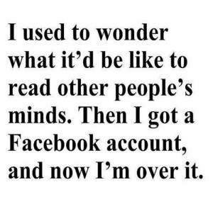 account, facebook, funny, mind, read, text, tired