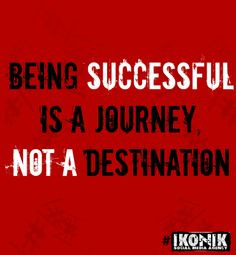 Being Successful Is A Journey Not A Destination #Quotes #Success # ...