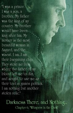 ... pic with loki quote for chapter 6 lovely pic too more loki quotes
