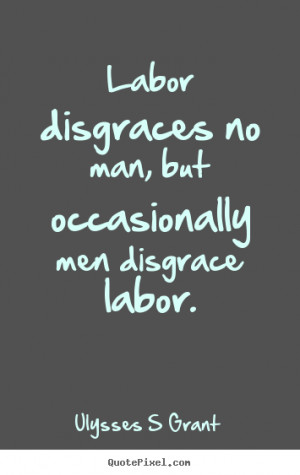 inspirational labor union quotes