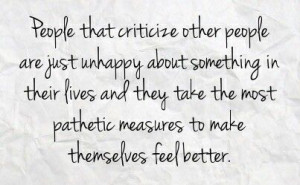... Quotes, Quotes About Critical People, Pathetic People Quotes, You Are