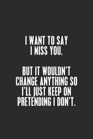 ef9269133d17d871995b3c2288eb4871I Miss You Quotes