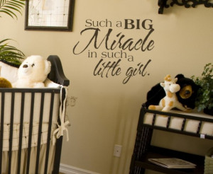 Little Girl Miracle Big Babies Baby Vinyl Wall Lettering Words Quotes ...