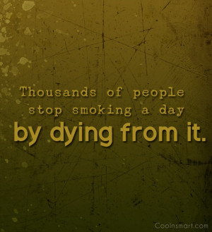 Smoking Quotes and Sayings