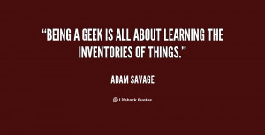 Being A Geek Quotes Preview quote