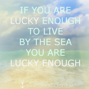 Coastal quote: The lucky beach life