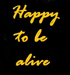 Happy+to+be+alive.jpg