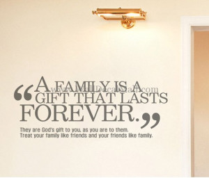 Family Is A Gift That Lasts Forever Quotes Wall Decals