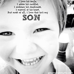Such a beautiful quote…little boys are just so special!...need to do ...