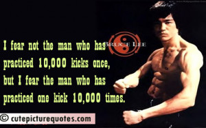 Bruce Lee Quotes / Fear Quotes / Practice Quotes
