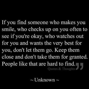 Dont take them for granted....