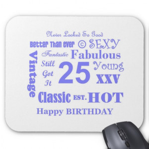 25th birthday shirts 25th birthday t shirts twenty five years old 25 ...