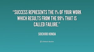 ... from the 99% that is cal... - Soichiro Honda at Lifehack Quotes