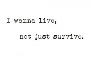 black and white, life, live, quote, quotes, survive, text