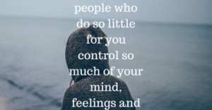 ... you control so much of your mind, feelings and emotions. - Will Smith
