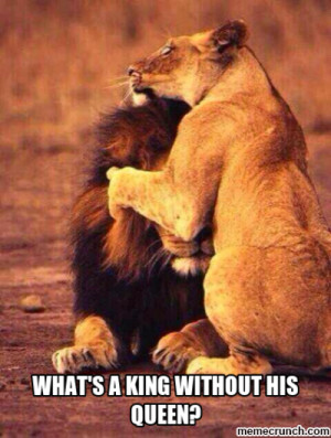 what's a king without his queen? Jun 17 22:04 UTC 2014