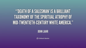 quote-John-Lahr-death-of-a-salesman-is-a-brilliant-249743.png