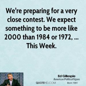 Ed Gillespie Quotes
